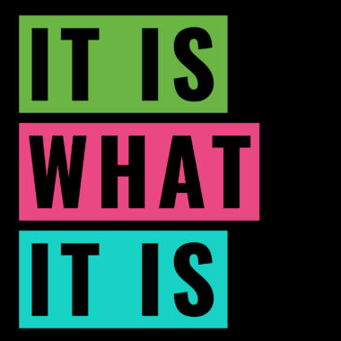 It Is What It Is logo square